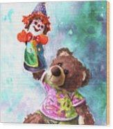 A Birthday Clown For Miki De Goodaboom Wood Print