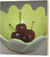 A Bowl Of Cherries Wood Print