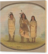 A Cheyenne Chief His Wife And A Medicine Man Wood Print