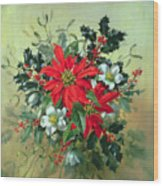 A Christmas Arrangement With Holly Mistletoe And Other Winter Flowers Wood Print