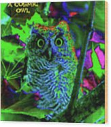 A Cosmic Owl In A Psychedelic Forest Wood Print