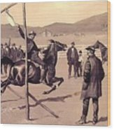 A Gander Pull 1894 Wood Print