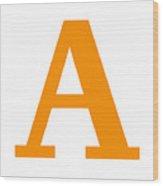A In Tangerine Typewriter Style Wood Print