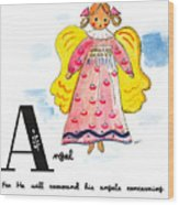 A Is For Angel Wood Print