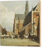 A Market By The St. Bavo Church Wood Print