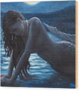 A Mermaid In The Moonlight - Love Is Mystery Wood Print