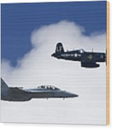 A Navy F-18 And A Wwii Vintage F4u Wood Print