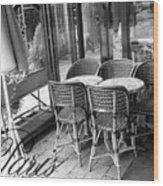 A Parisian Sidewalk Cafe In Black And White Wood Print by Jennifer Holcombe