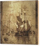 A Pirate Looks At Forty Schooner Wharf Wood Print