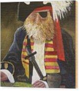 A Pirate's Life Wood Print