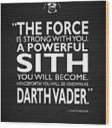 A Powerful Sith Wood Print