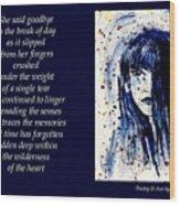 A Single Tear - Poetry In Art Wood Print