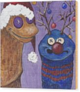 A Sock Puppet Christmas Wood Print by Robin Wiesneth
