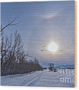A Solar Halo Around The Sun At The End Wood Print