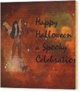 A Spooky, Space Halloween Card Wood Print