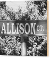 Al - A Street Sign Named Allison Wood Print