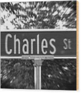 Ch - A Street Sign Named Charles Wood Print
