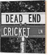 Cr - A Street Sign Named Cricket Wood Print