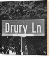 Dr - A Street Sign Named Drury Wood Print