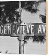 Ge - A Street Sign Named Genevieve Wood Print