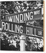 Wi - A Street Sign Named Winding Way And Rolling Hill Wood Print