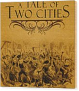 A Tale Of Two Cities Book Cover Movie Poster Art 1 Wood Print