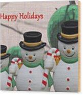 A Three Snowman Holiday Wood Print