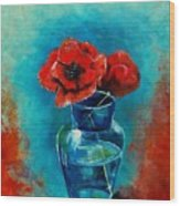 A Vase With Poppies  Wood Print
