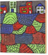 A Very Colorful Neighborhood Wood Print