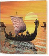 The Vikings Are Coming Wood Print