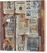 A Wooden Frame Full Of Wanted Posters Wood Print