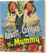 Abbott And Costello Meet The Mummy Aka Wood Print