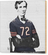 Abe Lincoln In A William Perry Chicago Bears Jersey Wood Print