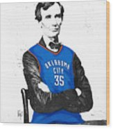 Abe Lincoln In An Kevin Durant Okc Thunder Jersey Wood Print