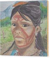 Mujer Indigena Wood Print
