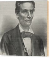 Abraham Lincoln - As A Presidential Candidate Wood Print