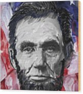 Abraham Lincoln - 16th U S President Wood Print
