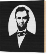 Abraham Lincoln - Black And White Wood Print