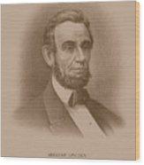 Abraham Lincoln - Savior Of His Country Wood Print