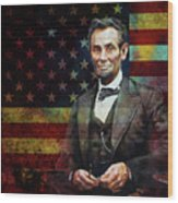 Abraham Lincoln The President  Wood Print