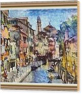 Abstract Canal Scene In Venice L A S With Decorative Ornate Printed Frame. Wood Print