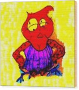 Abstract Colorful Painting Miss Aerobic Owl By Happy Fish Wood Print