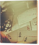 Aces Up The Sleeve Wood Print