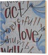 Act Love Walk Wood Print