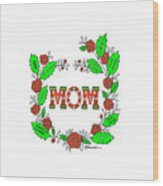 Super Mom Wood Print