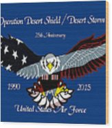 Air Force Desert Storm Wood Print