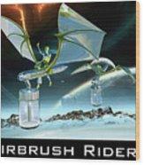 Airbrush Riders Wood Print
