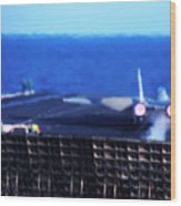 Aircraft Carrier F-14 Launch Wood Print