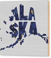 Alaska Typography Map Flag Wood Print