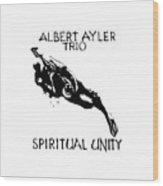 Albert Ayler Trio Wood Print
